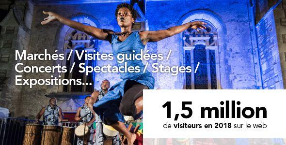 Marchés, visites guidées, concerts, spectacles, stages, expositions... 1,5 million de visiteurs en 2018 sur le web
